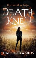 Death Knell - The Foundling Series (Paperback)