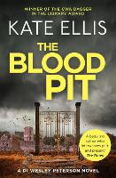 The Blood Pit: Book 12 in the DI Wesley Peterson crime series - DI Wesley Peterson (Paperback)