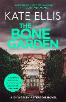 The Bone Garden: Book 5 in the DI Wesley Peterson crime series - DI Wesley Peterson (Paperback)