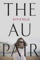 The Au Pair: A spellbinding mystery full of dark family secrets (Paperback)