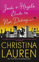 Josh and Hazel's Guide to Not Dating (Paperback)