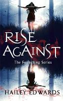 Rise Against: A Foundling novel - The Foundling Series (Paperback)