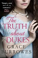 The Truth About Dukes - Rogues to Riches (Paperback)