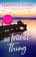 The Truest Thing - Hart's Boardwalk (Paperback)