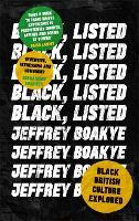 Black, Listed: Black British Culture Explored (Paperback)