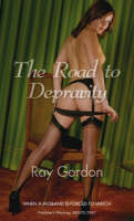 The Road to Depravity (Paperback)