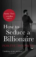 How to Seduce a Billionaire (Paperback)