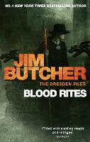 Blood Rites: The Dresden Files, Book Six - Dresden Files (Paperback)