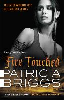 Fire Touched: Mercy Thompson: Book 9 - Mercy Thompson (Paperback)