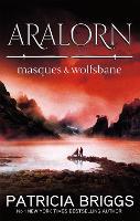 Aralorn: Masques and Wolfsbane (Paperback)