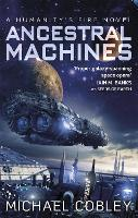 Ancestral Machines: A Humanity's Fire novel - Humanity's Fire (Paperback)