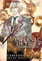 Clockwork Prince: The Mortal Instruments Prequel: Volume 2 of The Infernal Devices Manga - Infernal Devices: Manga (Paperback)