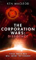 The Corporation Wars: Dissidence - The Corporation Wars (Hardback)