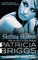 Shifting Shadows: Stories From the World of Mercy Thompson - Mercy Thompson (Paperback)