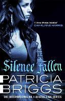 Silence Fallen: Mercy Thompson: Book 10 - Mercy Thompson (Paperback)