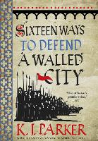 Sixteen Ways to Defend a Walled City: The Siege, Book 1 (Paperback)