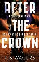 After the Crown: The Indranan War, Book 2 - The Indranan War (Paperback)