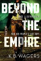 Beyond the Empire: The Indranan War, Book 3 - The Indranan War (Paperback)