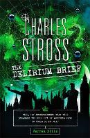 The Delirium Brief: A Laundry Files Novel - Laundry Files (Hardback)