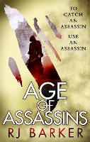 Age of Assassins: (The Wounded Kingdom Book 1) To catch an assassin, use an assassin... - The Wounded Kingdom (Paperback)