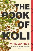 The Book of Koli: The Rampart Trilogy, Book 1 (Paperback)