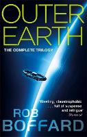 Outer Earth: The Complete Trilogy: The exhilarating space adventure you won't want to miss (Paperback)