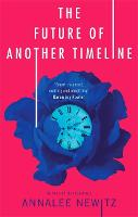 The Future of Another Timeline (Paperback)
