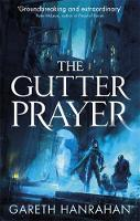 The Gutter Prayer: Book One of the Black Iron Legacy - The Black Iron Legacy (Paperback)