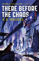 There Before the Chaos: The Farian War, Book 1 - The Farian War Trilogy (Paperback)