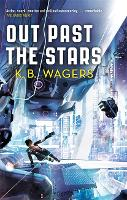 Out Past The Stars: The Farian War, Book 3 - The Farian War Trilogy (Paperback)