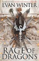 The Rage of Dragons: The Burning, Book One - The Burning (Hardback)