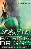Smoke Bitten: Mercy Thompson: Book 12 - Mercy Thompson (Hardback)