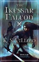 The Ikessar Falcon: Chronicles of the Bitch Queen: Book Two - Chronicles of the Bitch Queen (Paperback)