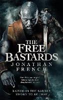 The Free Bastards - The Lot Lands (Paperback)