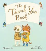Thank You Book (Padded Board Book) (Board book)