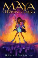 Maya and the Rising Dark (Paperback)