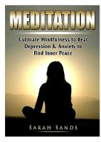 Meditation: Cultivate Mindfulness to Beat Depression & Anxiety to Find Inner Peace (Paperback)
