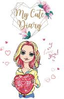 My Cute Diary: Unlined Colored Cute Journal Notebook to Write in for Girls, Women Colored Pages Notebook with Illustrated Fashion Girls for Journaling, Sketching, Diary Thick Paper (Paperback)