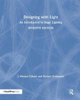 Designing with Light: An Introduction to Stage Lighting (Hardback)