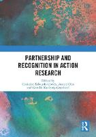 Partnership and Recognition in Action Research (Hardback)