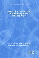 Handbook of Learning from Multiple Representations and Perspectives - Educational Psychology Handbook (Hardback)