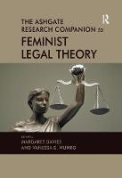 The Ashgate Research Companion to Feminist Legal Theory (Paperback)