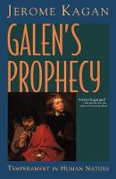 Galen's Prophecy: Temperament In Human Nature (Hardback)