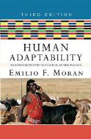 Human Adaptability: An Introduction to Ecological Anthropology (Hardback)