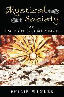 Mystical Society: An Emerging Social Vision (Hardback)