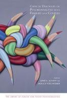 Clinical Dialogues on Psychoanalysis with Families and Couples (Hardback)