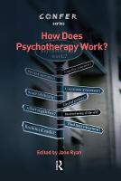 How Does Psychotherapy Work? (Hardback)