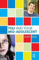 You and Your Mid-Adolescent (Hardback)