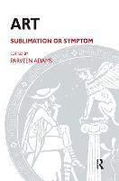 Art: Sublimation or Symptom (Hardback)