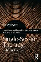 Single-Session Therapy: Distinctive Features - Psychotherapy and Counselling Distinctive Features (Paperback)